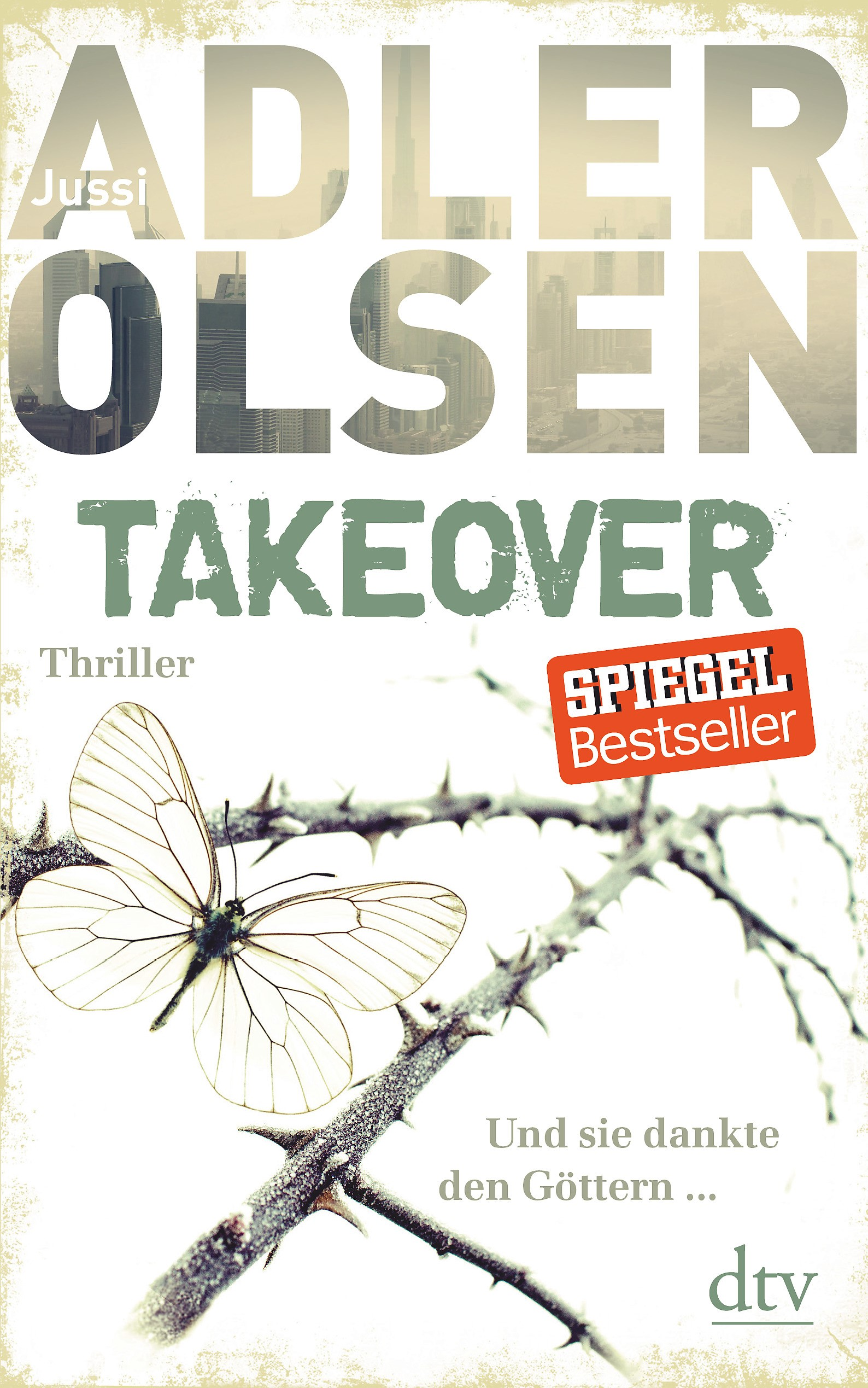 TAKEOVER. Und sie dankte den Göttern ... | Adler-Olsen, 2015 | Buch (Cover)