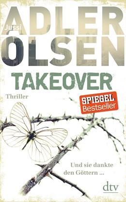 Abbildung von Adler-Olsen | TAKEOVER. Und sie dankte den Göttern ... | 1. Auflage | 2015 | beck-shop.de