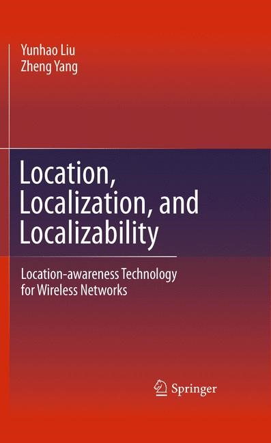 Location, Localization, and Localizability | Liu / Yang | 2011, 2014 | Buch (Cover)