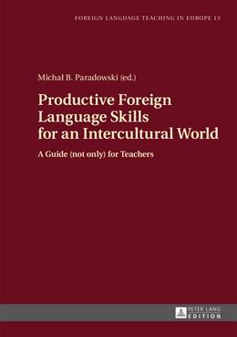 Abbildung von Paradowski | Productive Foreign Language Skills for an Intercultural World | 1. Auflage | 2015 | 13 | beck-shop.de