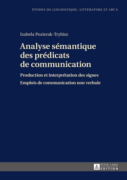 Abbildung von Pozierak-Trybisz   Analyse sémantique des prédicats de communication   2015   Production et interprétation d...   6