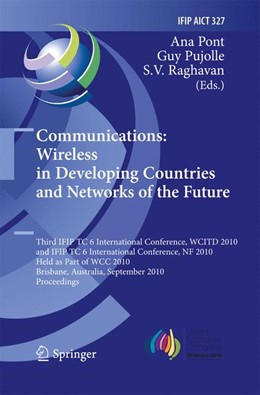 Abbildung von Pont / Pujolle / Raghavan | Communications: Wireless in Developing Countries and Networks of the Future | 2010 | 2014 | 3rd IFIP TC 6 International Co... | 327