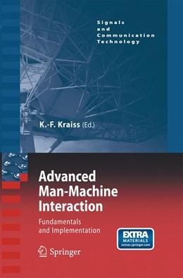 Abbildung von Kraiss | Advanced Man-Machine Interaction | 2006 | 2014 | Fundamentals and Implementatio...
