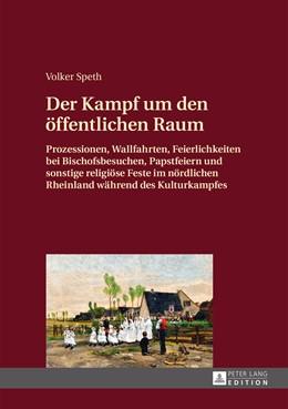 Abbildung von Speth   Der Kampf um den öffentlichen Raum   1. Auflage   2015   beck-shop.de