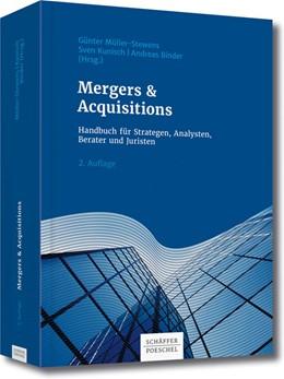 Abbildung von Müller-Stewens / Kunisch / Binder   Mergers & Acquisitions   2., überarbeitete Auflage   2016   Handbuch für Strategen, Analys...