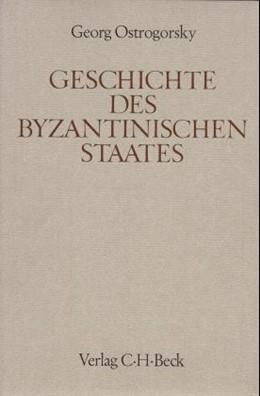 Abbildung von Ostrogorsky, Georg | Handbuch der Altertumswissenschaft., Byzantinisches Handbuch. Band XII,1.2: Geschichte des byzantinischen Staates | 3. Auflage | 1963