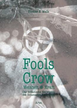 Abbildung von Mails / Crow | Fools Crow | 1. Auflage | 2019 | beck-shop.de