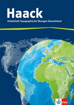 Abbildung von Der Haack Weltatlas. Arbeitsheft Topographische Übungen. Deutschland mit Deutschlandführerschein   1. Auflage   2015   beck-shop.de