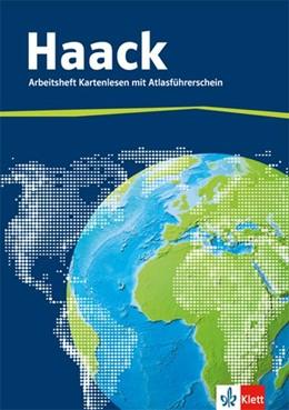 Abbildung von Der Haack Weltatlas. Arbeitsheft Kartenlesen mit Atlasführerschein   1. Auflage   2015   beck-shop.de