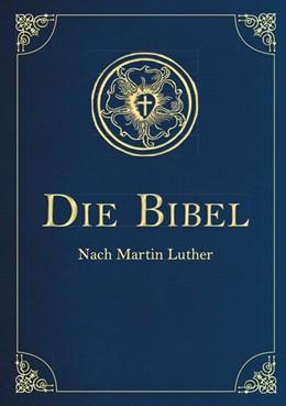 Abbildung von Luther | Die Bibel - Altes und Neues Testament (Cabra-Leder-Ausgabe) | 1. Auflage | 2016 | beck-shop.de