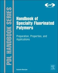 Abbildung von Banerjee | Handbook of Specialty Fluorinated Polymers | 2015