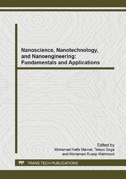 Abbildung von Mamat / Soga / Mahmood | Nanoscience, Nanotechnology, and Nanoengineering: Fundamentals and Applications | 2015 | Selected, peer reviewed papers... | Volume 1109