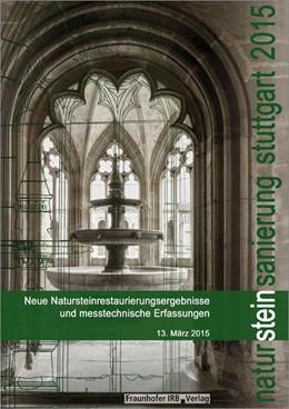 Abbildung von Patitz / Grassegger | Natursteinsanierung Stuttgart 2015 | 1. Auflage | 2015 | beck-shop.de
