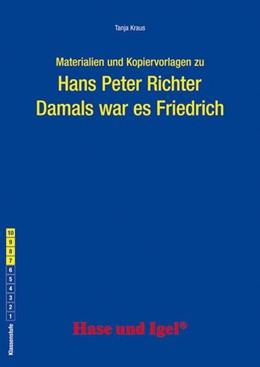 Abbildung von Kraus   Damals war es Friedrich. Begleitmaterial   1. Auflage   2015   beck-shop.de