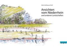 Abbildung von Holthausen-Krüll / Siekmann / Münzner   Ansichten vom Niederrhein und anderen Landschaften   2014