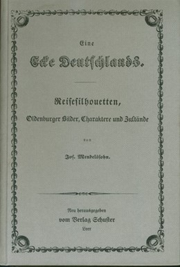 Abbildung von Mendelssohn | Eine Ecke Deutschlands | (Nachdruck d. Ausg. Oldenburg 1845) | 1979 | Reisesilhouetten, Oldenburger ...