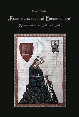 Abbildung von Huther | Rosenschwert und Binsenklinge | 1. Auflage | 2015 | beck-shop.de