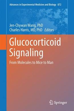 Abbildung von Wang / Harris   Glucocorticoid Signaling   1. Auflage   2015   872   beck-shop.de