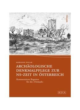 Abbildung von Marianne | Archäologische Denkmalpflege zur NS-Zeit in Österreich | 2015 | Kommentierte Regesten für die ... | 23