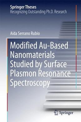 Abbildung von Serrano Rubio   Modified Au-Based Nanomaterials Studied by Surface Plasmon Resonance Spectroscopy   1. Auflage   2015   beck-shop.de