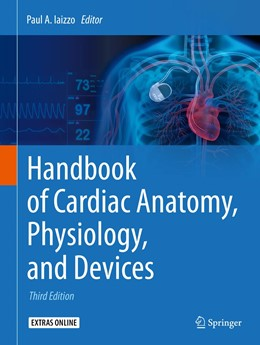 Abbildung von Iaizzo | Handbook of Cardiac Anatomy, Physiology, and Devices | 3. Auflage | 2015 | beck-shop.de