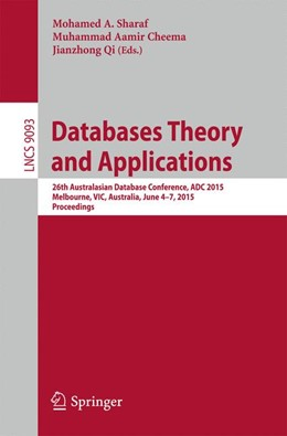 Abbildung von Sharaf / Cheema | Databases Theory and Applications | 1. Auflage | 2015 | beck-shop.de