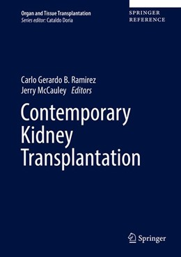 Abbildung von Ramirez / McCauley | Contemporary Kidney Transplantation | 1. Auflage | 2018 | beck-shop.de