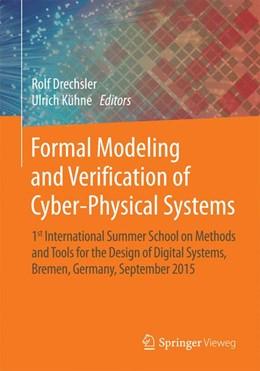 Abbildung von Drechsler / Kühne   Formal Modeling and Verification of Cyber-Physical Systems   2015   2015   1st International Summer Schoo...