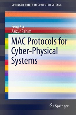 Abbildung von Xia / Rahim   MAC Protocols for Cyber-Physical Systems   2015   2015