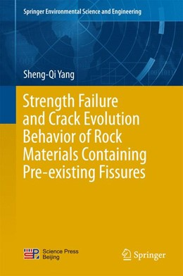 Abbildung von Yang | Strength Failure and Crack Evolution Behavior of Rock Materials Containing Pre-existing Fissures | 2015 | 2015