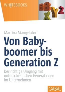 Abbildung von Mangelsdorf | Von Babyboomer bis Generation Z | 2015 | Der richtige Umgang mit unters...