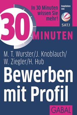 Abbildung von Wurster / Knoblauch / Ziegler   30 Minuten Bewerben mit Profil   2015   676