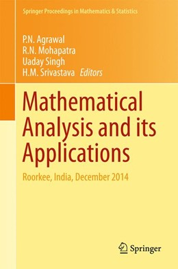 Abbildung von Agrawal / Mohapatra / Singh / Srivastava | Mathematical Analysis and its Applications | 1st ed. 2015 | 2015 | Roorkee, India, December 2014 | 143