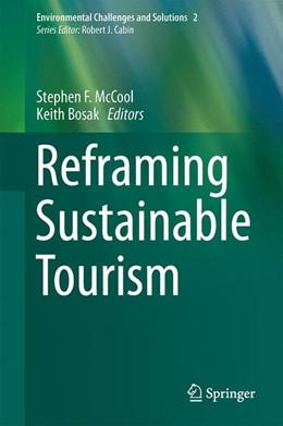 Abbildung von McCool / Bosak | Reframing Sustainable Tourism | 1st ed. 2016 | 2015 | 2