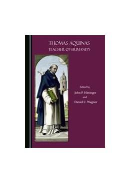 Abbildung von Hittinger | Thomas Aquinas | 2015 | Teacher of Humanity