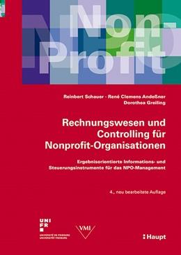 Abbildung von Schauer / Andessner / Greiling | Rechnungswesen und Controlling für Nonprofit-Organisationen | 4., neu bearbeitete Auflage 2015 | 2015 | Ergebnisorientierte Informatio...