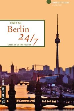 Abbildung von Rai | Berlin 24/7 | 1. Auflage | 2015 | beck-shop.de