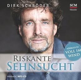 Abbildung von Schröder   Riskante Sehnsucht   2015   Hörbuch zu
