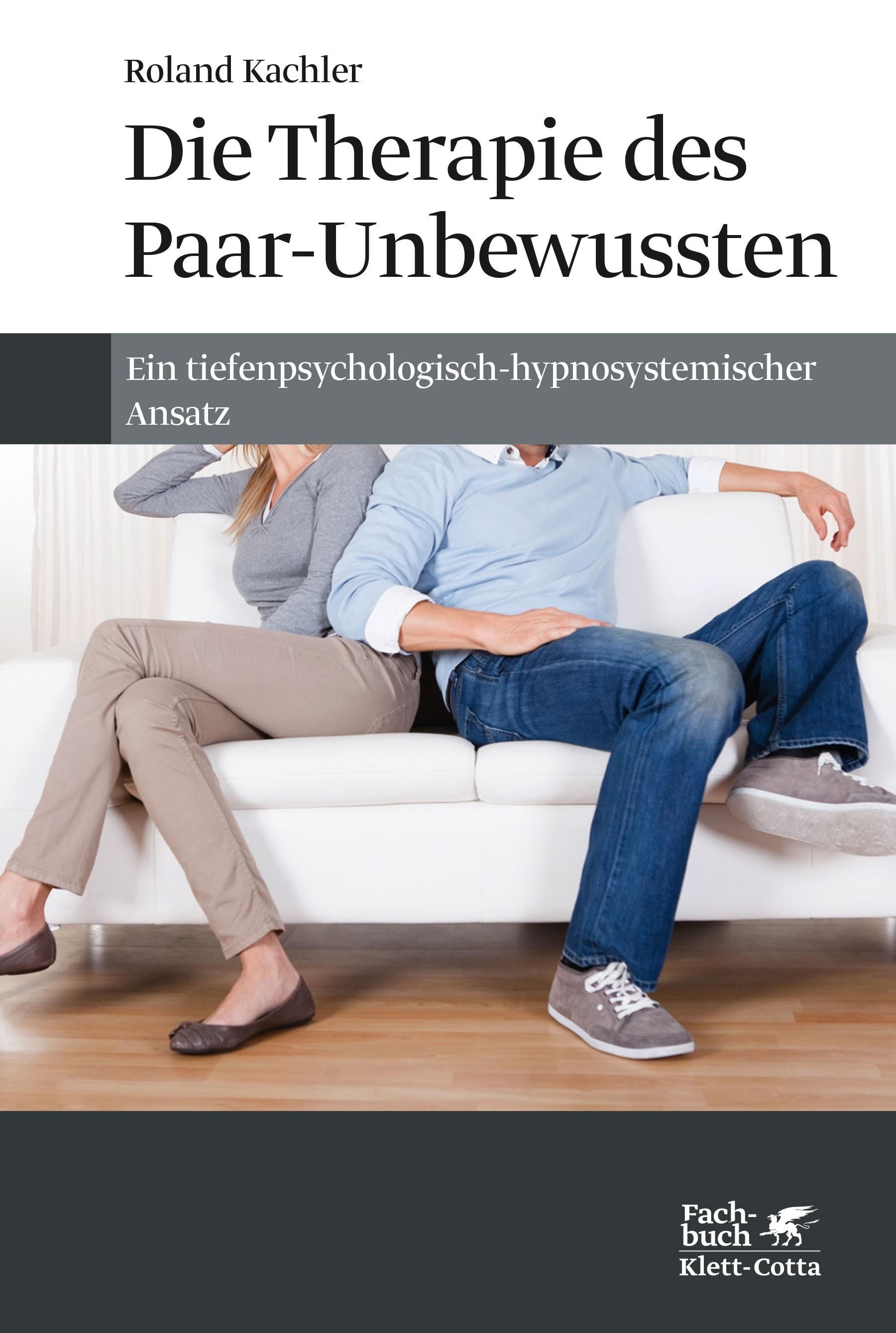 Die Therapie des Paar-Unbewussten | Kachler | 1. Aufl., 2015 | Buch (Cover)