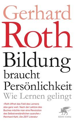 Abbildung von Roth   Bildung braucht Persönlichkeit   2. Auflage   2019   beck-shop.de
