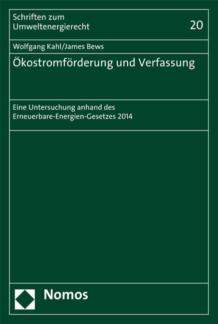 Ökostromförderung und Verfassung | Kahl / Bews, 2015 (Cover)