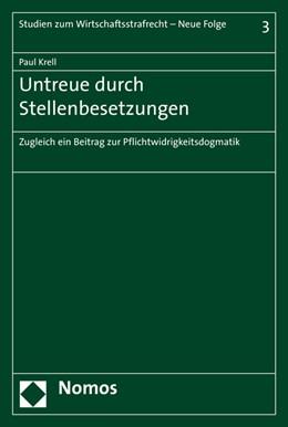 Abbildung von Krell | Untreue durch Stellenbesetzungen | 2015 | Zugleich ein Beitrag zur Pflic... | 3