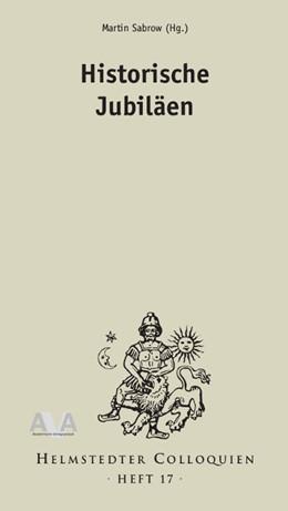 Abbildung von Sabrow | Historische Jubiläen | 1. Auflage | 2015 | 17 | beck-shop.de