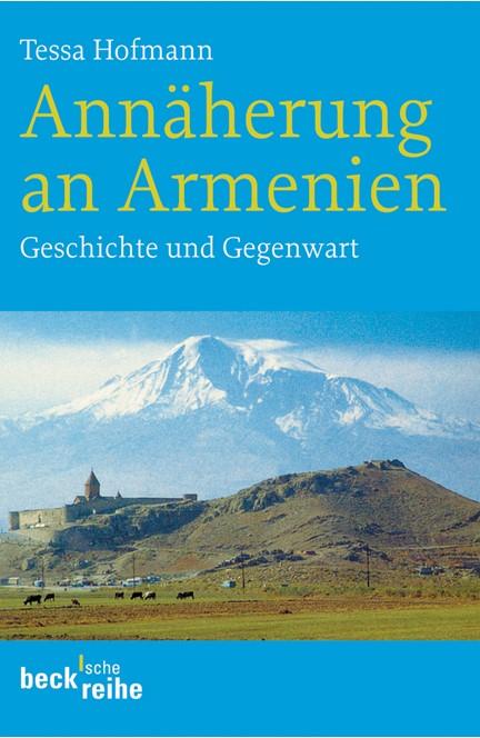 Cover: Tessa Hofmann, Annäherung an Armenien