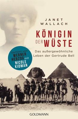 Abbildung von Wallach | Königin der Wüste | 1. Auflage | 2015 | beck-shop.de