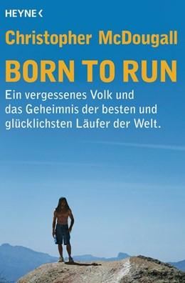 Abbildung von McDougall | Born to Run | 2015 | Ein vergessenes Volk und das G...