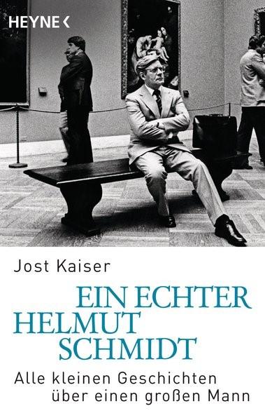 Ein echter Helmut Schmidt | Kaiser, 2015 | Buch (Cover)