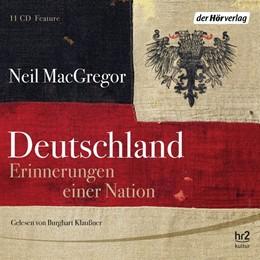 Abbildung von MacGregor | Deutschland. Erinnerungen einer Nation | 2015