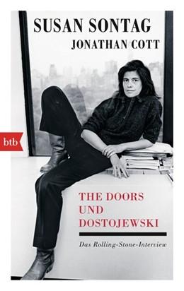 Abbildung von Sontag / Cott | The Doors und Dostojewski | 1. Auflage | 2016 | beck-shop.de