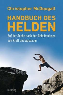 Abbildung von McDougall | Handbuch des Helden | 2015 | Auf der Suche nach den Geheimn...
